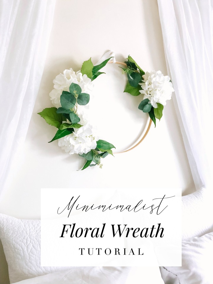 MINIMALIST FLORAL WREATH TUTORIAL
