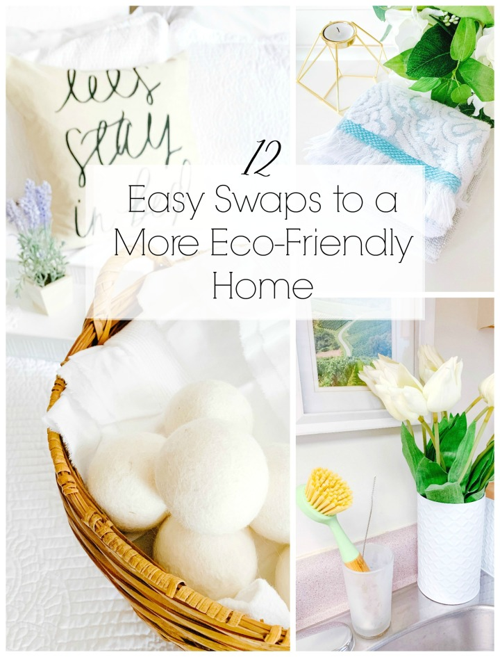 12 Easy Swaps to a More Eco-Friendly Home