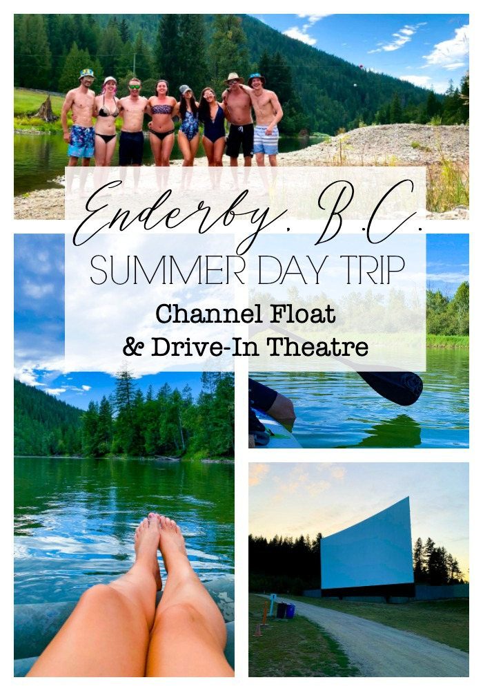 SUMMER DAY TRIP: ENDERBY CHANNEL AND STARLIGHT DRIVE-IN