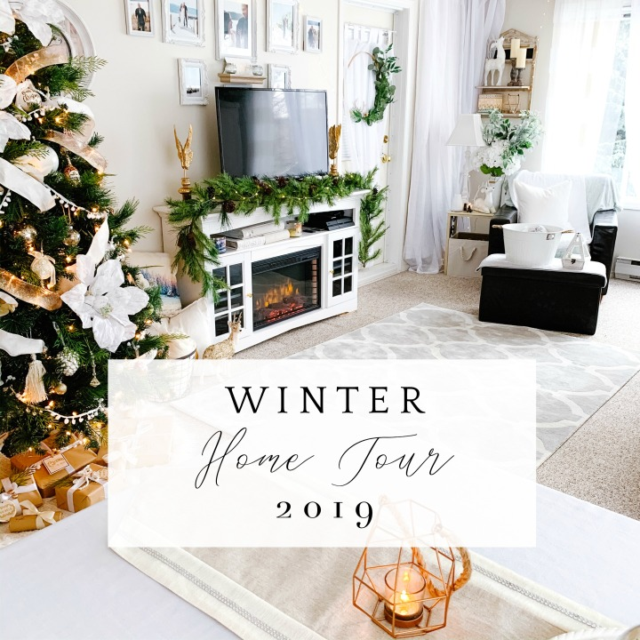 WINTER 2019 HOME TOUR