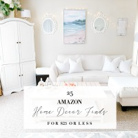 TOP 25 AMAZON HOME DECOR FINDS FOR $25 OR LESS
