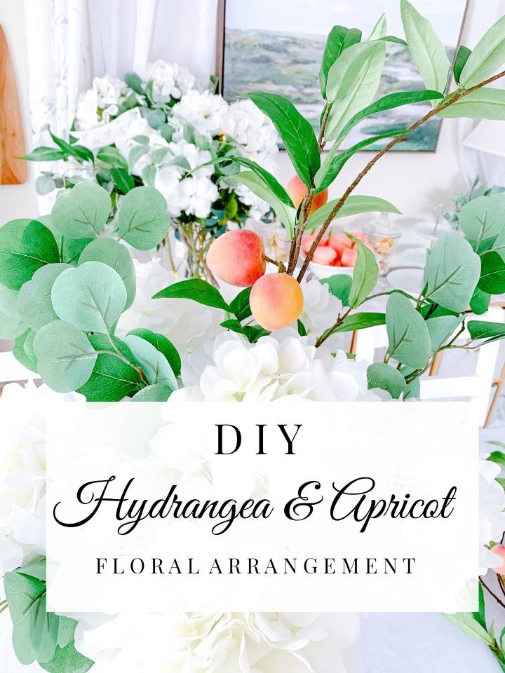 DIY HYDRANGEA & APRICOT FLORALARRANGEMENT