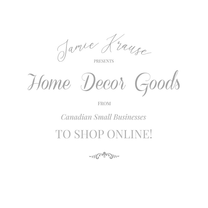 20 CANADIAN BUSINESSES TO BUY HOME DECOR ONLINE