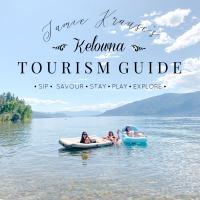 JAMIE KRAUSE'S KELOWNA TOURISM GUIDE