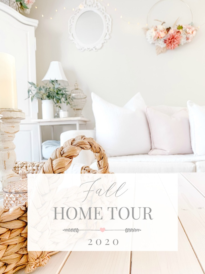 FALL 2020 HOME TOUR