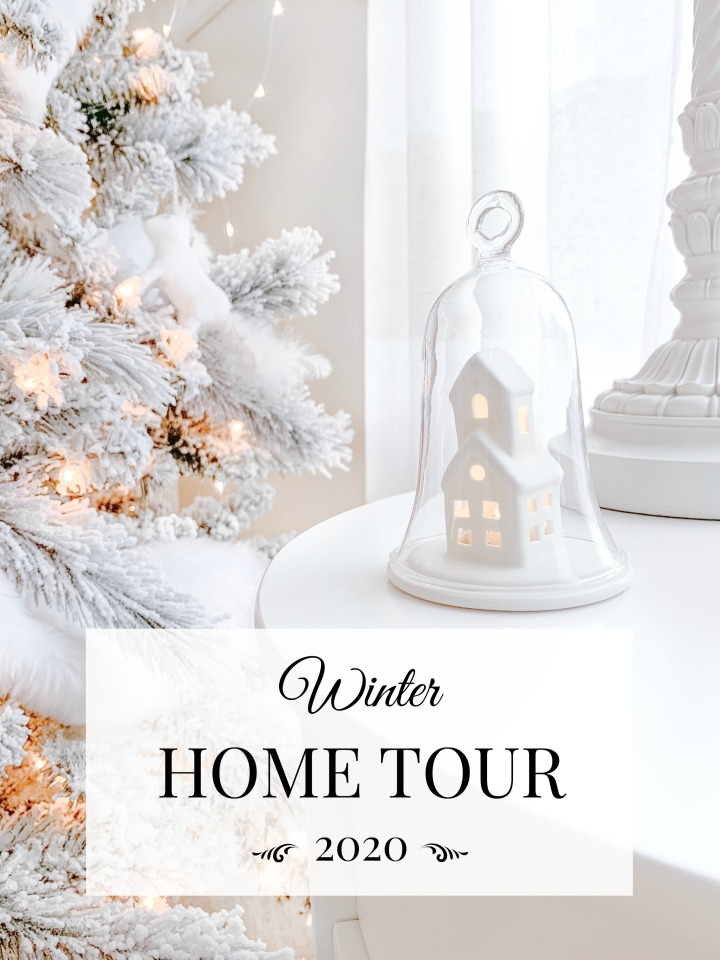 WINTER 2020 HOME TOUR